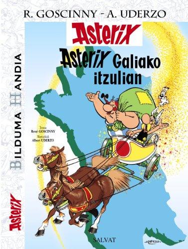 9788421687321: Asterix Galiako itzulian. Bilduma Handia (Euskara - 10 Urte + - Asterix - Bilduma Handia)