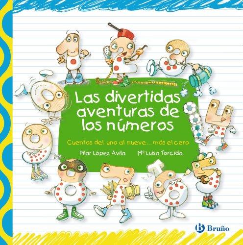 9788421687598: Las divertidas aventuras de los números (Castellano - A PARTIR DE 3 AÑOS - LIBROS DIDÁCTICOS - Las divertidas aventuras de las letras y los números)