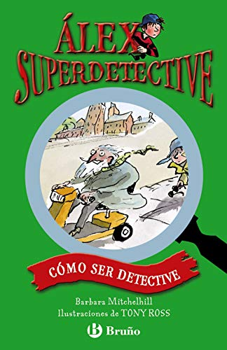 9788421687734: Cómo ser detective (Castellano - A Partir De 6 Años - Personajes Y Series - Álex Superdetective)