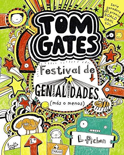 9788421688144: Tom Gates: Festival de genialidades (más o menos) (Castellano - A Partir De 10 Años - Personajes Y Series - Tom Gates)