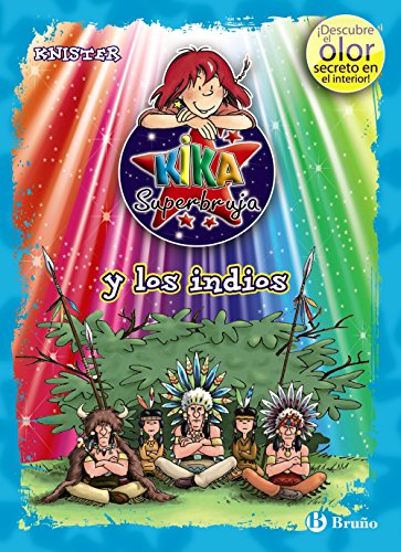 9788421688298: Kika Superbruja y los indios (ed. COLOR) (Castellano - A Partir De 8 Años - Personajes - Kika Superbruja)