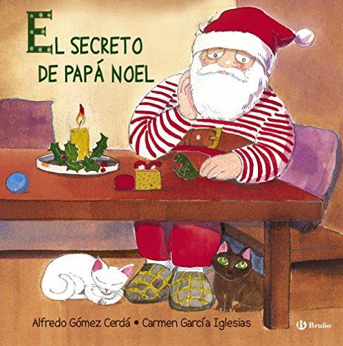 9788421688496: El secreto de Papá Noel / The Secret of Santa Claus (Spanish Edition)