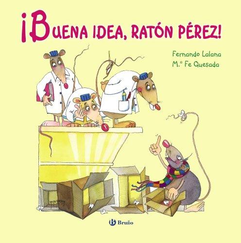 9788421688700: ¡Buena idea, ratón Pérez! (Álbum) (Castellano - A Partir De 3 Años - Álbumes - Otros Álbumes)