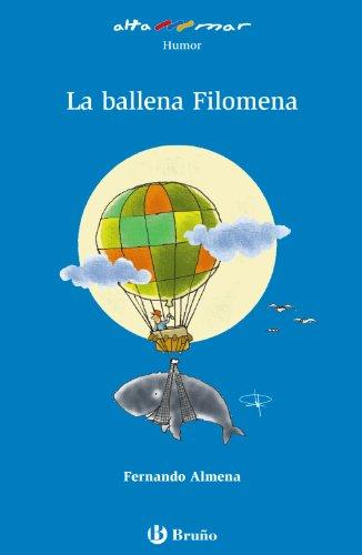9788421688717: La ballena Filomena (Castellano - A PARTIR DE 6 AÑOS - ALTAMAR)