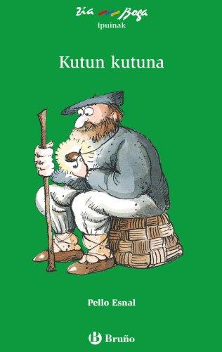 9788421689233: Kutun Kutuna (Euskara - 10 Urte + - Ziaboga)