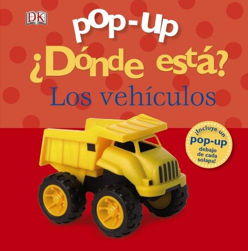 9788421689288: Pop-up ¿Dónde está? Los vehículos / Pop-up Where is? Vehicles (Spanish Edition)