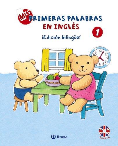 9788421690062: Mis Primeras Palabras En Inglés 1 - ¡Edición Bilingüe! (Castellano - A Partir De 3 Años - Libros En Inglés)