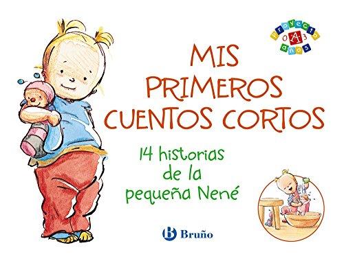 Mis primeros cuentos cortos / My first short stories: 14 historias de la pequeña nen&...