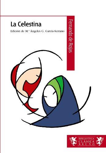 9788421690338: La Celestina (Castellano - A Partir De 12 Años - Biblioteca Clásica Bruño)