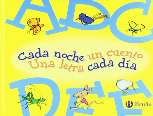 9788421690864: 1: Cada noche un cuento, Una letra cada dia / Each Night One Story, One Letter Each Day: Abcdef (Spanish Edition)