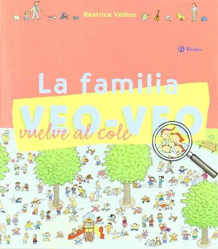 9788421691632: La familia Veo-Veo vuelve al cole / I Spy Family is back to School (Familia Veo-Veo / I Spy family) (Spanish Edition)