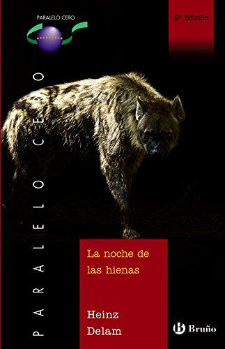 9788421692141: La Noche De Las Hienas/the Night of the Hienas (Spanish Edition)