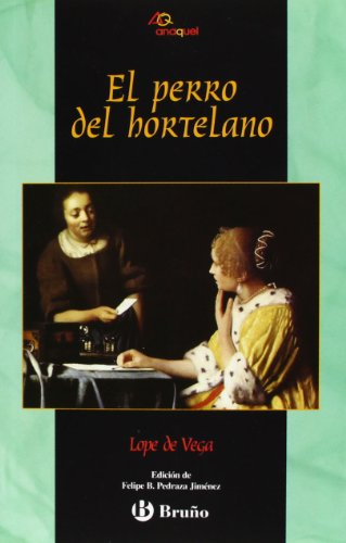 9788421692189: El Perro Del Hortelano/ The Dog in the Manger (Anaquel/ Shelf) (Spanish Edition)