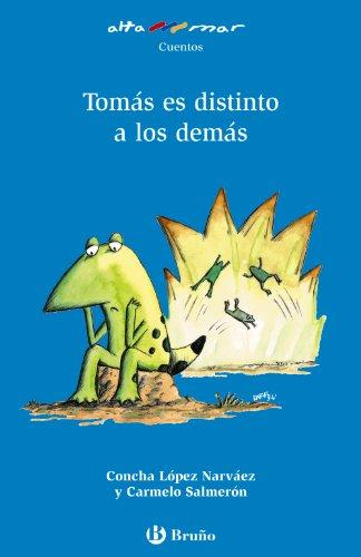 Tomas es distinto a los demas (Cuentos: Concha Lopez Narvaez,