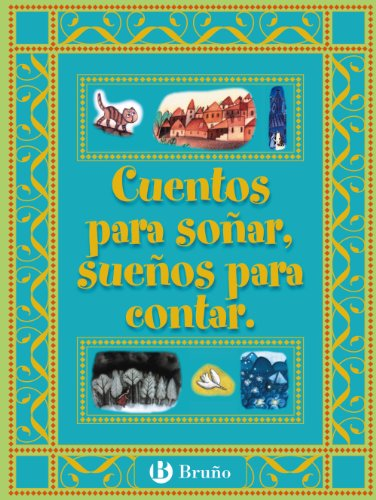 9788421692394: Cuentos para sonar, suenos para contar (Spanish Edition)
