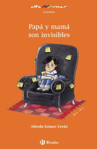 9788421692523: Papá y mamá son invisibles / Dad and Mom Are Invisible (Alta Mar) (Spanish Edition)