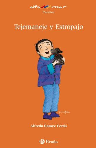 9788421692530: Tejemaneje y Estropajo (Castellano - A Partir De 8 Años - Altamar)