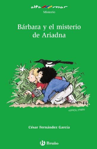 9788421692592: Bárbara y el misterio de Ariadna (Castellano - A Partir De 10 Años - Altamar)