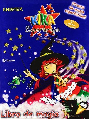9788421693087: Libro de magia (Castellano - A Partir De 8 Años - Personajes - Kika Superbruja)