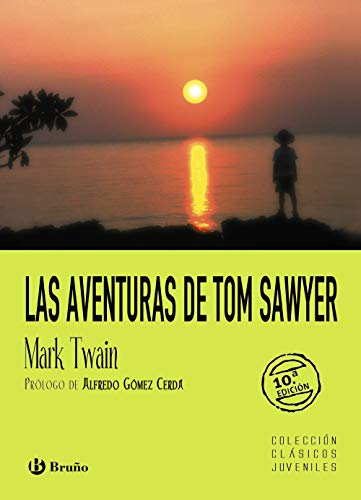 9788421693162: Las aventuras de Tom Sawyer / The Aventures of Tom Sawyer (Clásicos Juveniles / Juvenile Classics) (Spanish Edition)