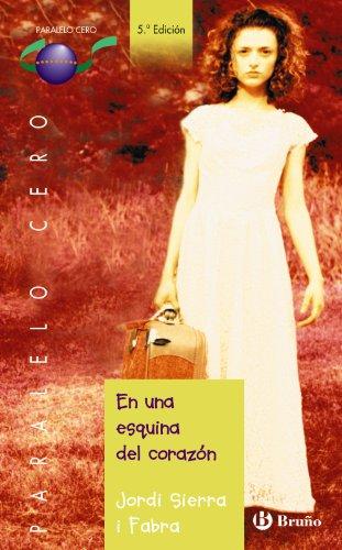 9788421693414: En una esquina del corazón (Castellano - Juvenil - Paralelo Cero)