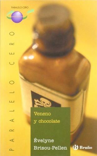 9788421693421: Veneno y chocolate / Venom and Chocolate (Paralelo cero / Zero Parallel) (Spanish Edition)