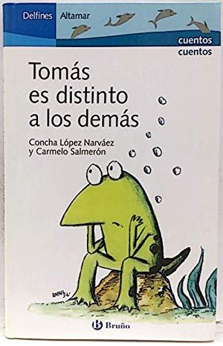 9788421693445: Tomás es distinto a los demas (Delfines Altamar)