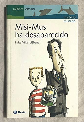 9788421693506: Misi-mus ha desaparecido (Delfines Altamar)