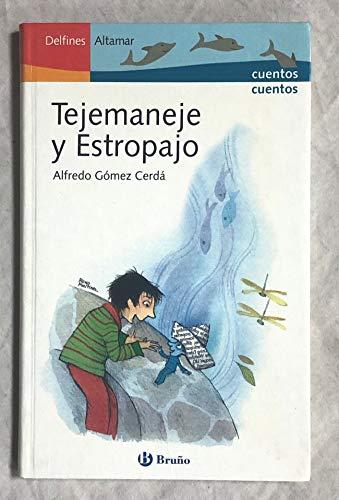 9788421693520: Tejemaneje y estropajo (Delfines Altamar)