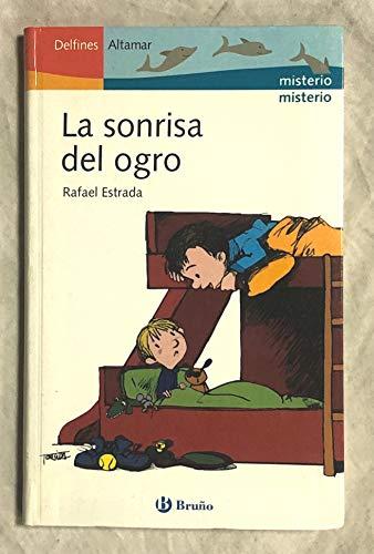 9788421693551: Sonrisa del ogro, la (Delfines Altamar)