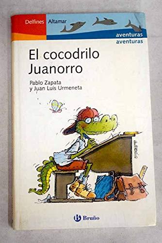 9788421693629: Cocodrilo juanorro, el (Delfines Altamar)
