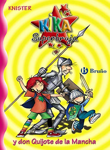 9788421694152: 12: Kika Superbruja y don Quijote de la Mancha (Castellano - A Partir De 8 Años - Personajes - Kika Superbruja)