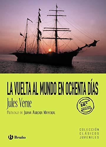 9788421694305: La vuelta al mundo en ochenta dias (Clasicos Juveniles / Juvenile Classics) (Spanish Edition)