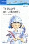 9788421694374: Te traere un unicornio/ I'll Bring a Unicorn (Delfines/ Dolphins) (Spanish Edition)
