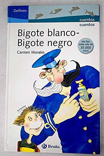 9788421694633: Bigote blanco bigote negro/ Black Mustache White Mustache (Delfines/ Dolphins) (Spanish Edition)