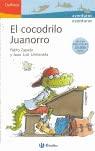 9788421694732: El cocodrilo Juanorro/ Juanorro the Crocodile (Delfines/ Dolphins) (Spanish Edition)