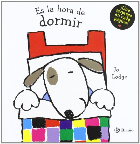 Es la hora de dormir/ Time for Bed (Es La Hora/ Time for) (Spanish Edition) (8421695878) by Jo Lodge