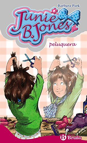 Junie B Jones, peluqueria/ Junie b. Jones Is a Beauty Shop Guy (Spanish Edition) (8421696025) by Barbara Park