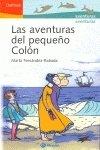 9788421696279: Las aventuras del pequeno Colon/ The Adventures of the Small Columbus (Delfines/ Dolphins) (Spanish Edition)