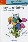 9788421696293: Soy Jeronimo/ I am Jeronimo (Delfines/ Dolphins) (Spanish Edition)