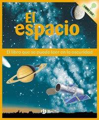 9788421696361: El espacio: Libro luz (Castellano - Bruño - Brillantes En La Oscuridad)