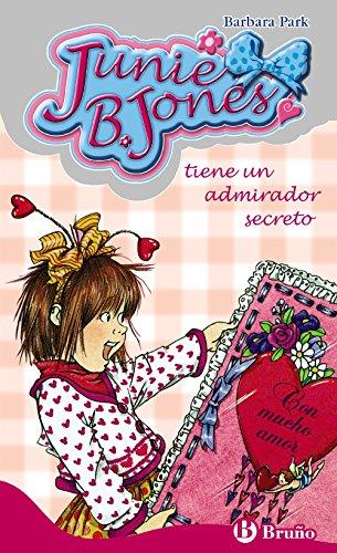 9788421696477: Junie B. Jones tiene un admirador secreto/ Junie B. Jones Has a Secret Admirer (Spanish Edition)