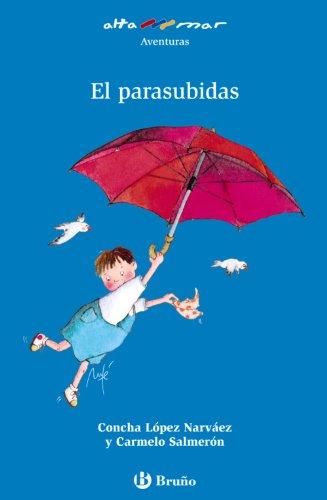 El parasubidas / The Flying Umbrella (Paperback): Concha Lopez Narvaez,