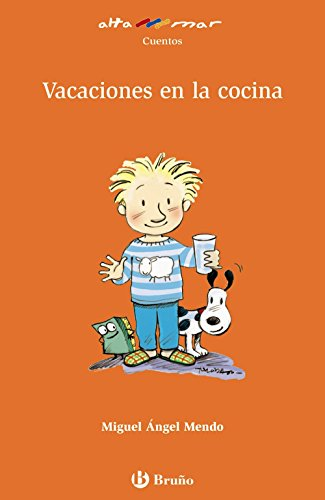 9788421696644: Vacaciones en la cocina/ Vacation in the Kitchen/ Vacation in the Kitchen (Altamar/ at See) (Spanish Edition)
