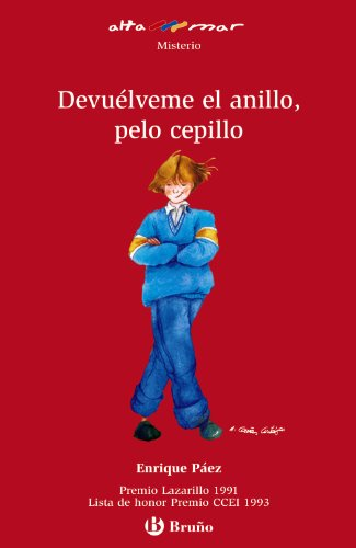 9788421696736: Devuelveme al anillo, pelo cepillo/ Return My Ring, Brush Hair (Alta Mar- Misterio/ Open Sea- Mystery) (Spanish Edition)