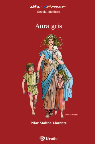 9788421696743: Aura Gris/ Gray Aura (Alta Mar- Novela Historica/ Open Sea- Historic Novel) (Spanish Edition)