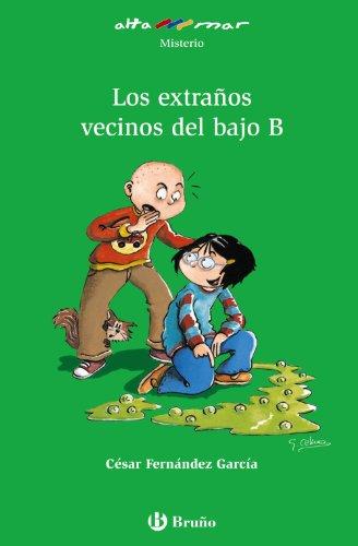 9788421697023: Los extraños vecinos del bajo B (Castellano - A Partir De 10 Años - Altamar)