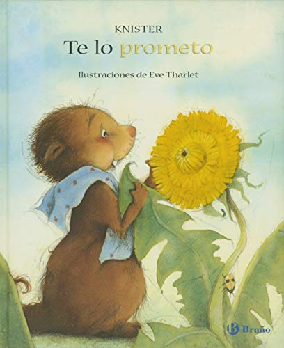 9788421697115: Te Lo Prometo/ A Promise Is A Promise (Spanish Edition)
