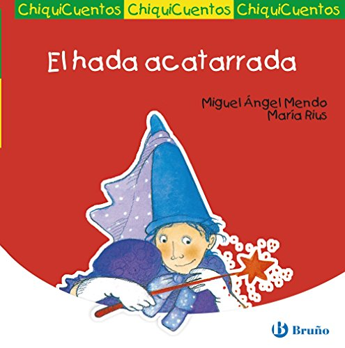 9788421697184: El hada acatarrada / Fairy has a Cold (Chiquicuentos / Little Stories) (Spanish Edition)