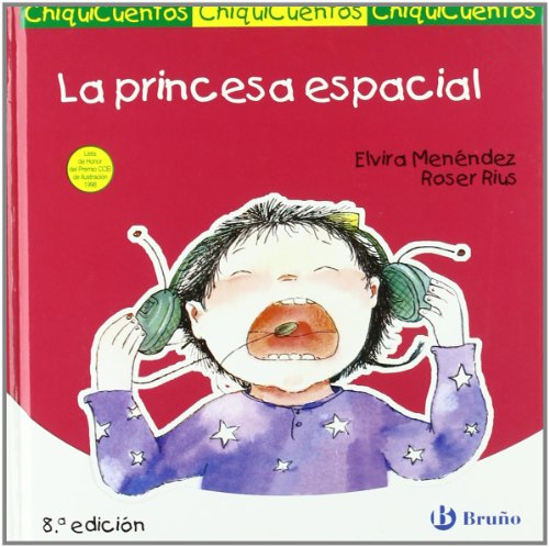 9788421697252: La princesa espacial / Space Princess (Chiquicuentos / Little Stories) (Spanish Edition)